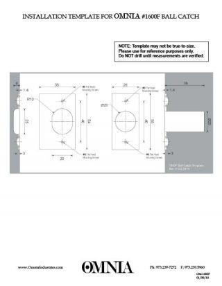 OMNIA 1600F Ball Catch Installation Template